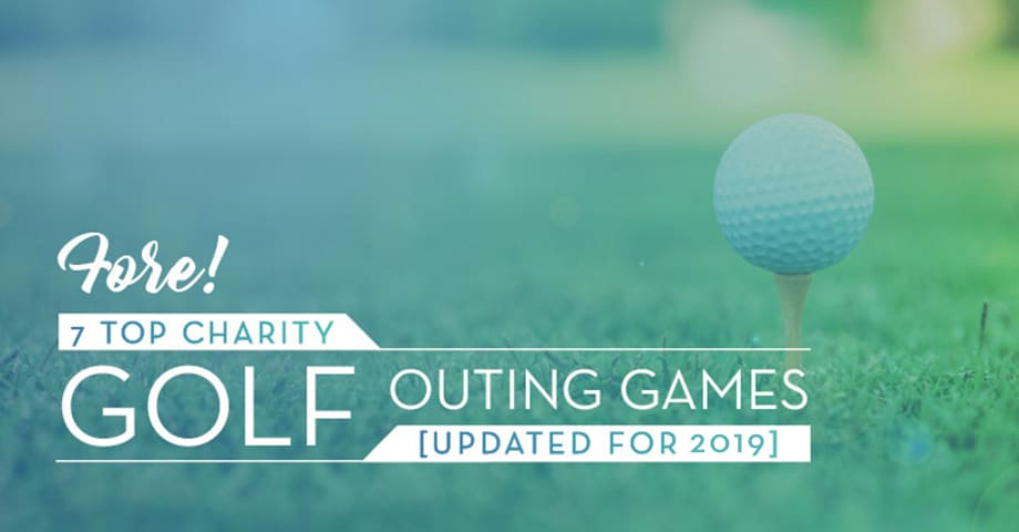 Fore! 7 Top Charity Golf Outing Games [Updated for 2019]