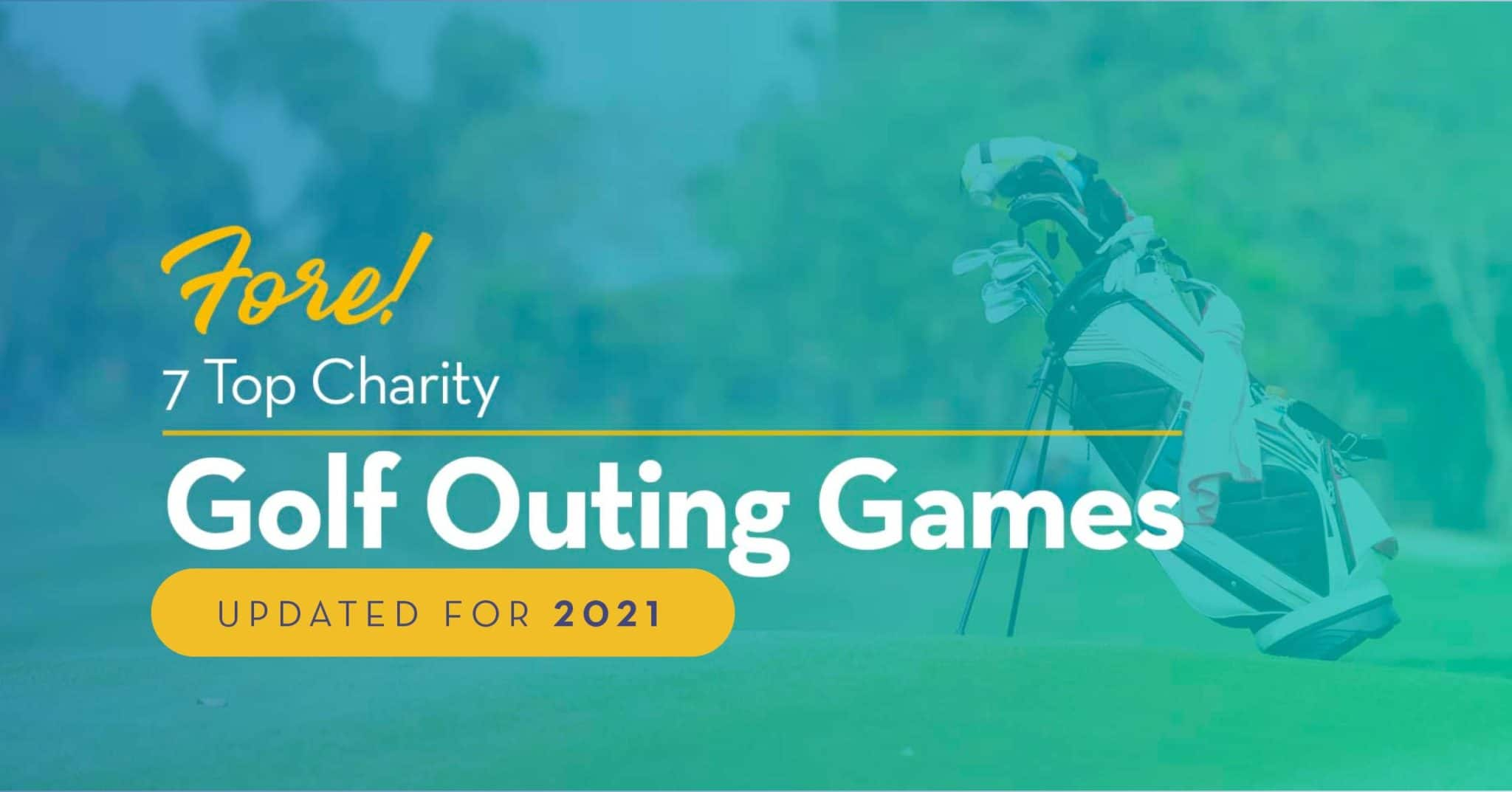 7 Charity Golf Outing Games for 2021