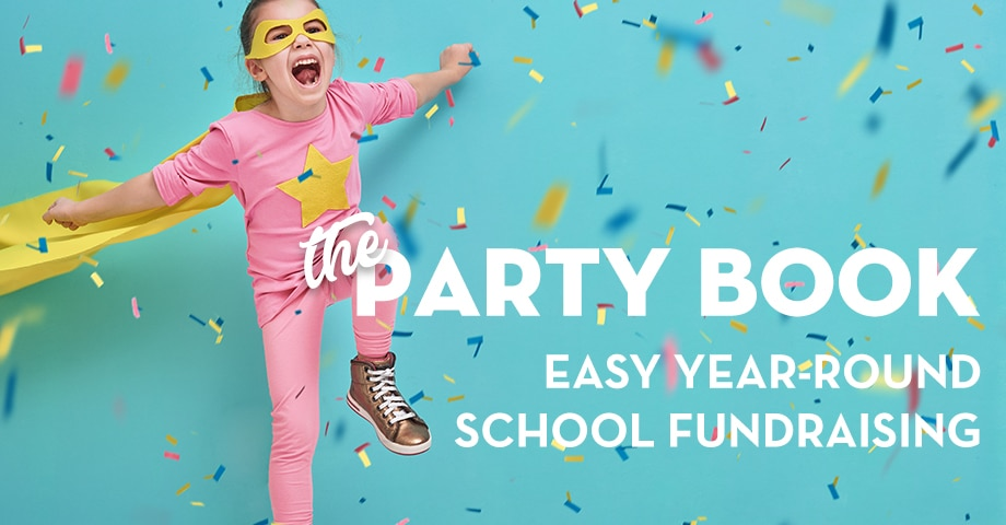The Party Book: Easy Year-Round School Fundraising