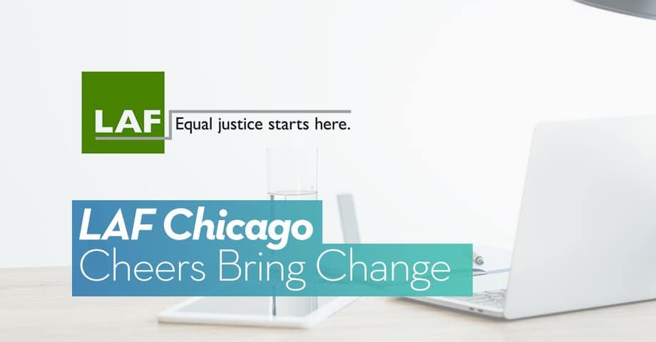 LAF Chicago: Cheers Bring Change