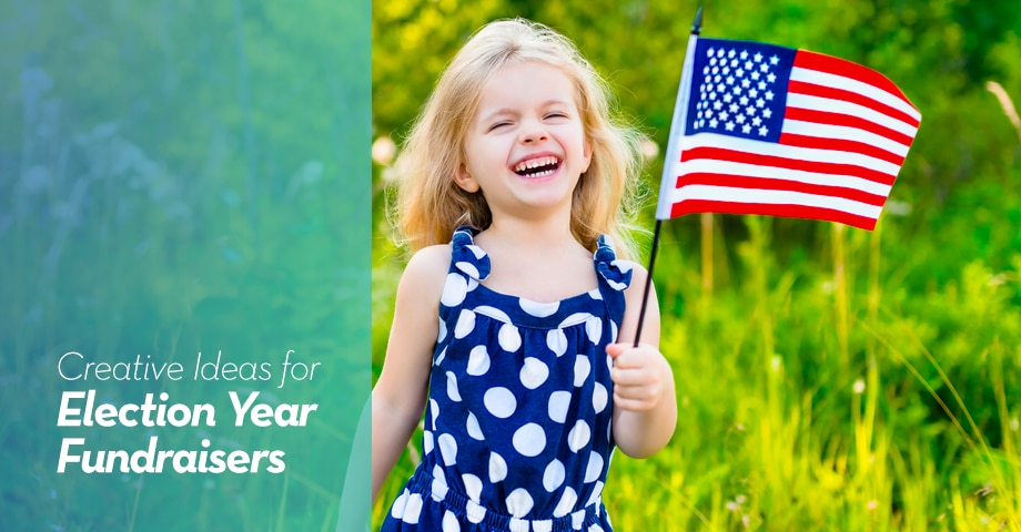 Creative Ideas for Election Year Fundraisers