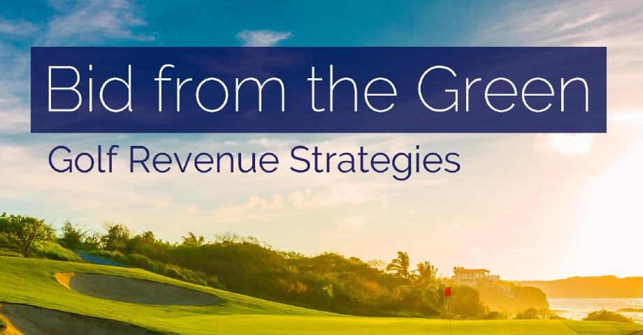 Bid from the Green Golf Revenue Strategies