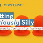 Getting Seriously Silly: What Nonprofits Can Learn from Red Nose Da