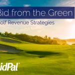 eBook Bid from the Green: Golf Revenue Strategies