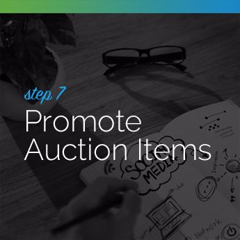 Step 7 to Planning an In-Person Charity Auction: Promote Auction Items