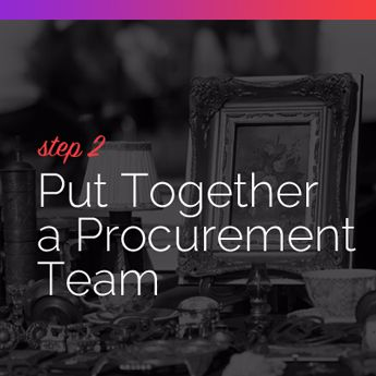 Step 2 to Procuring Auction Items: Put Together a Procurement Team