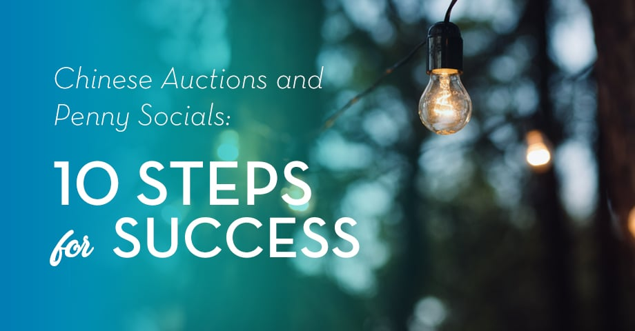 Chinese Auctions and Penny Socials: 10 Steps to Success