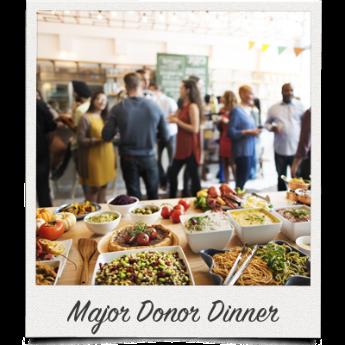 Host a major donor dinner.