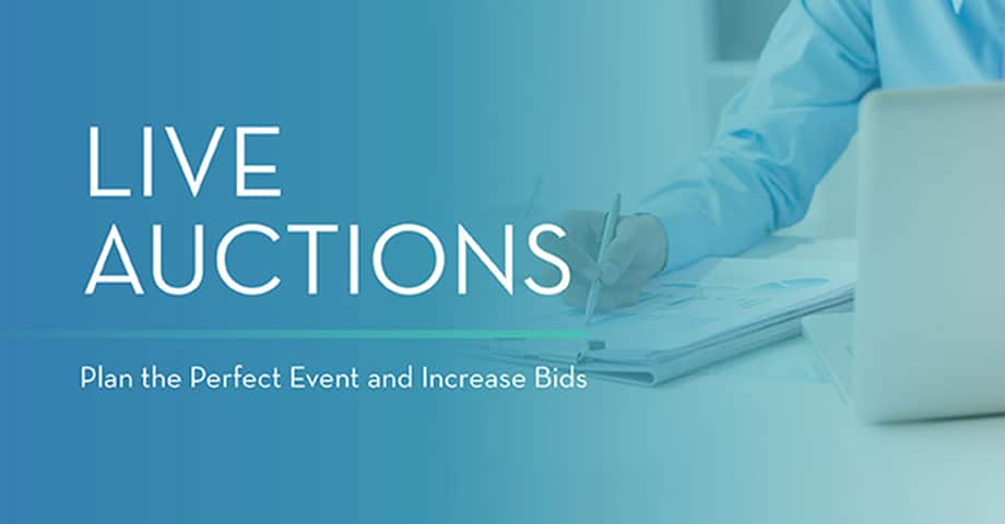 Live Auctions Plan the Perfect Event and Increase Bids