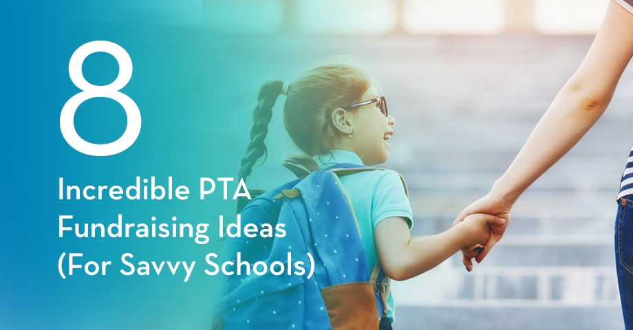 8 Incredible PTA Fundraising Ideas (For Savvy Schools)