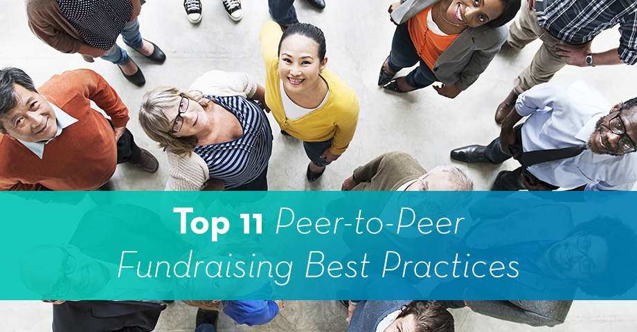 Top 11 Terrific Tips for Running a Successful Peer-to-Peer Campaign
