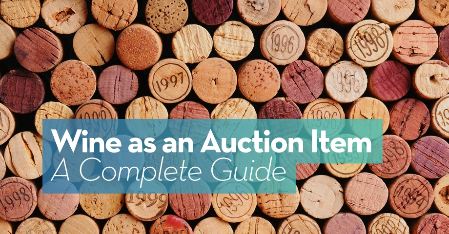 Wine as an Auction Item A Complete Guide