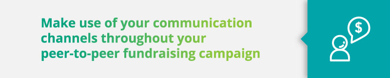 Peer-to-Peer Fundraising Best Practices: Make use of all of your communication channels