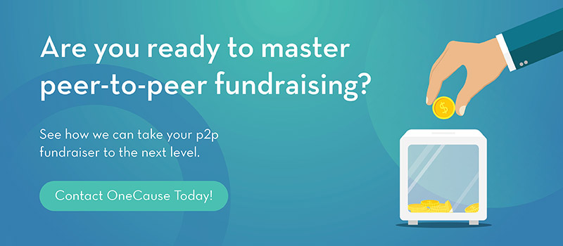 Contact OneCause to master peer-to-peer fundraising.