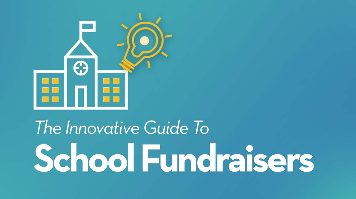 Innovative Guide to School Event Fundraisers