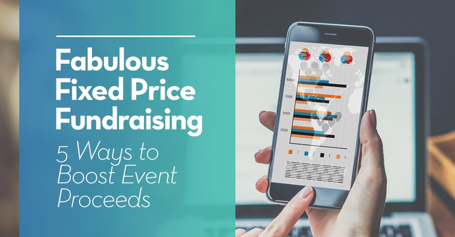 Fabulous Fix Price Fundraising: 5 Ways to Boost Event Proceeds