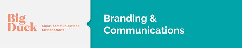 Big Duck can consult with you on branding and communications.
