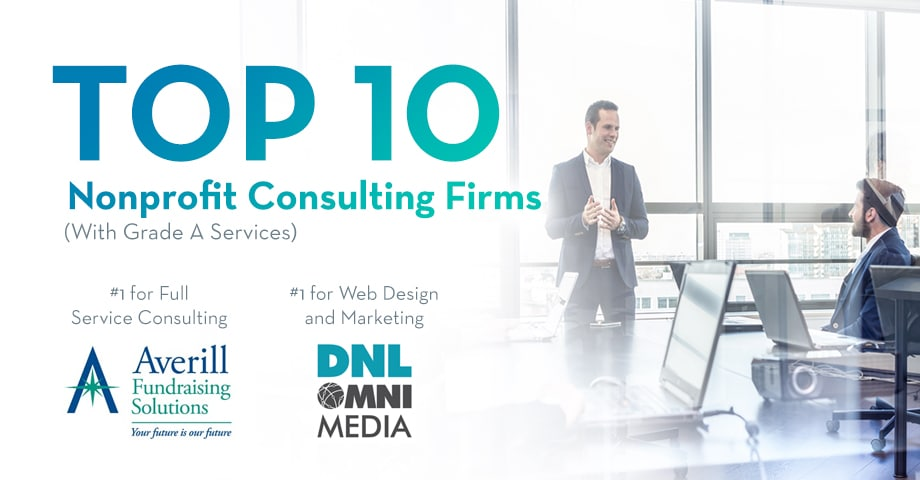 Top 10 Nonprofit Consulting Firms (with Grade A Services)
