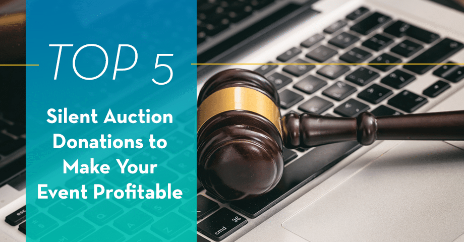 Top 5 Silent Auction Donations to Make Your Event Profitable