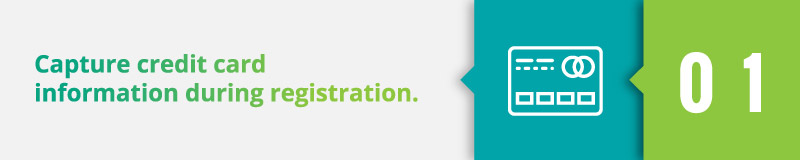 For your silent auction checkout, you'll want to capture credit card information during registration.
