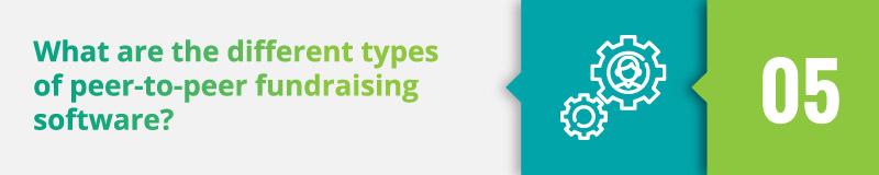 What are the different types of peer-to-peer fundraising software?