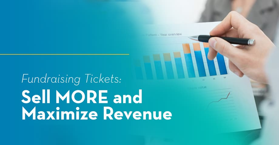 Fundraising Tickets: Sell more and Maximize Revenue
