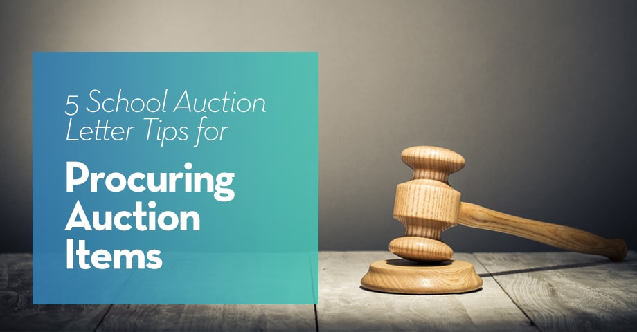 5 School Auction Letter Tips for Procuring Auction Items