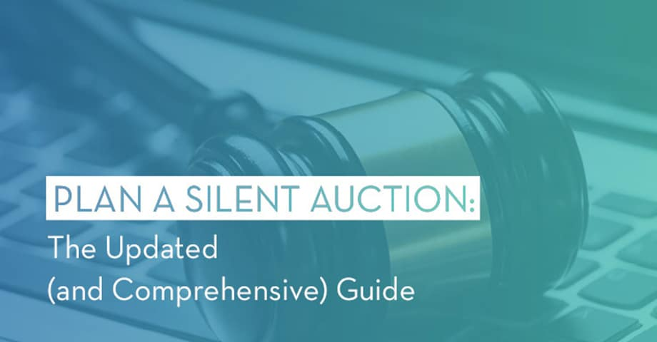 Plan A Silent Auction: The Updated (and Comprehensive) Guide