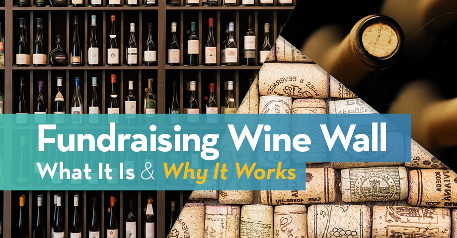 Fundraising Wine Wall: What It Is and Why It Works