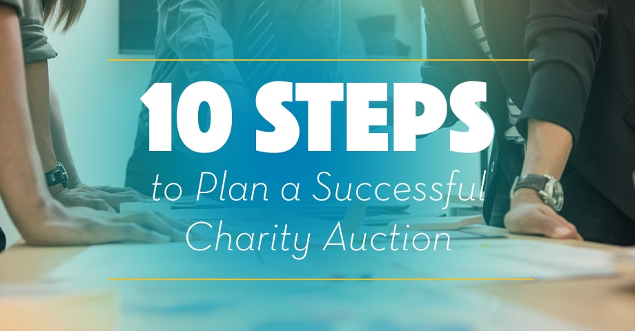 10 Steps to Plan a Successful Charity Auction