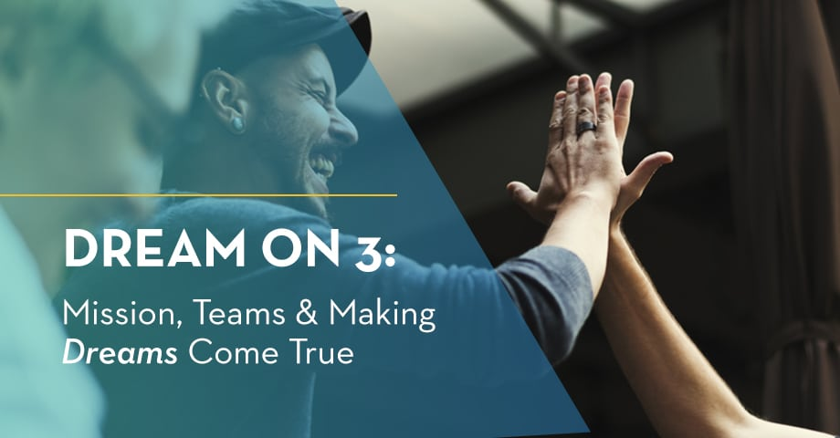 SUCCESS STORY: Dream on 3: Mission, Teams & Making Dreams Come True