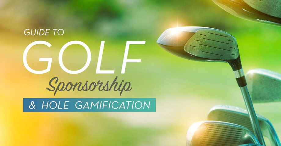 Guide to Golf Sponsorships & Hole Gamification