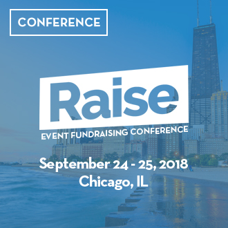 Raise Event Fundraising Conference. September 24-25, 2018. Chicago, IL