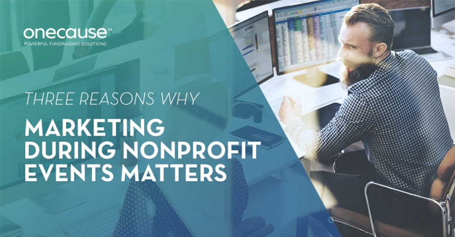 Three Reasons Why Marketing During Nonprofit Events Matters