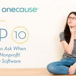 Top 10 Questions to Ask When Evaluating Nonprofit Fundraising Software