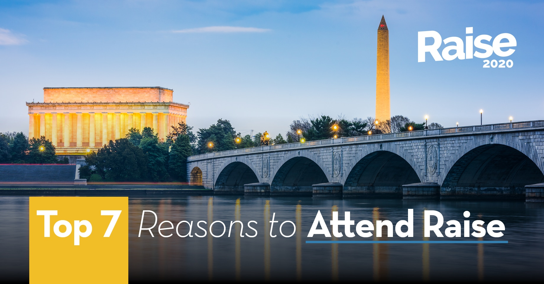 Top 7 Reasons to Attend Raise 2020 The Fundraising Conference by OneCause