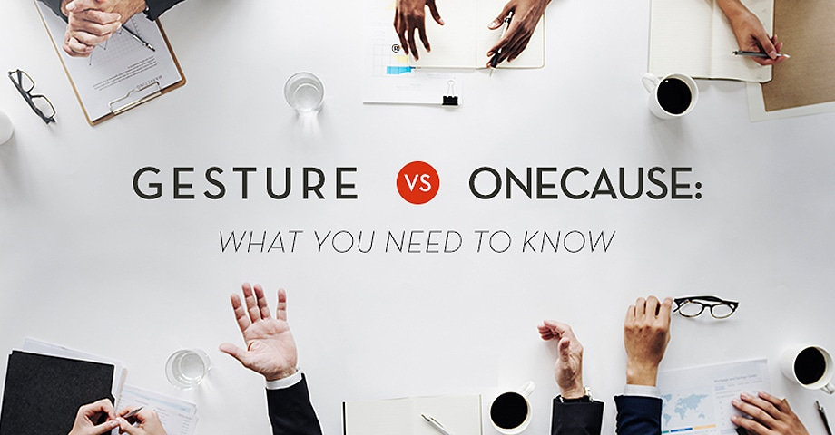Gesture vs. OneCause: What you need to know