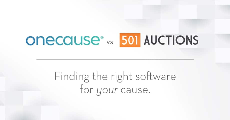 OneCause vs. 501 Auctions Finding the right software for YOUR cause