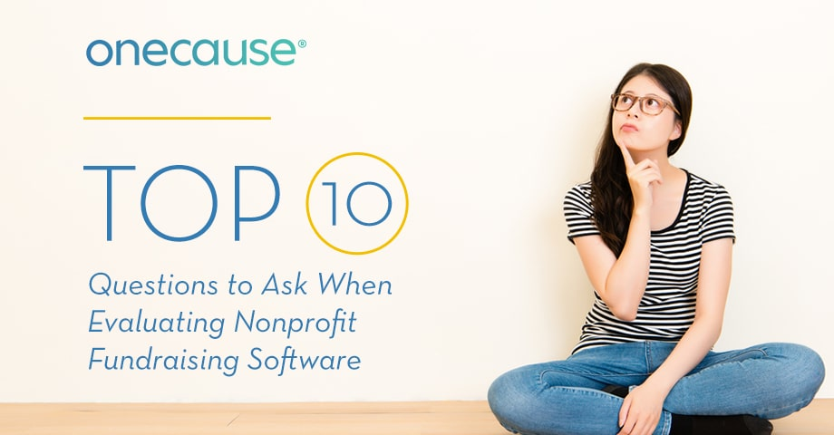 ARTICLE: Top 10 Questions to Ask When Evaluating Nonprofit Fundraising Software