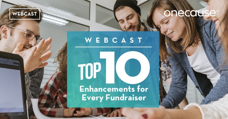 Webcast Top 10 enhancements for Every Fundraiser