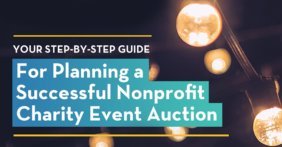 Your Step-by-Step For Planning a Successful Nonprofit Charity Event Auction