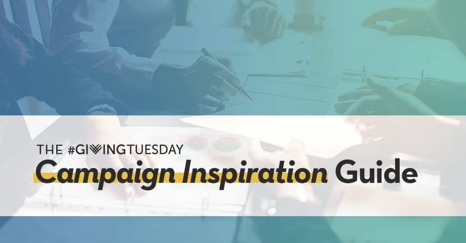 Giving Tuesday Inspiration Guide