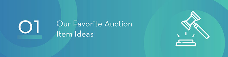 Check out our 6 favorite charity auction item ideas!