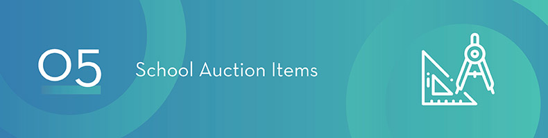 School auctions are fantastic fundraising events that require special auction items.