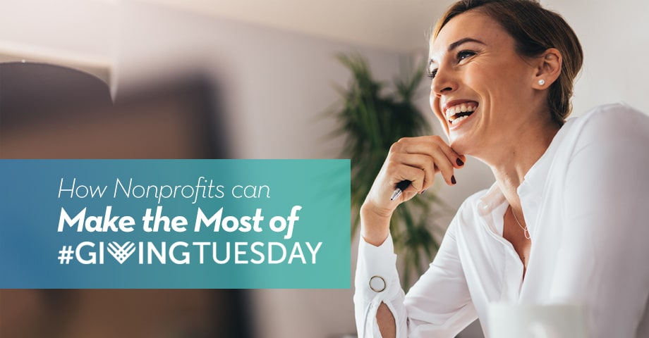 How Nonprofits Can Make the Most of #GivingTuesday