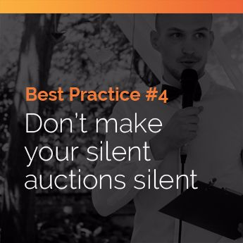 Keeping guests engaged and active is a silent auction best practice.