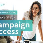 Ambassador Fundraising: 3 Simple Steps for Campaign Success
