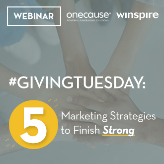 Webinar: Five Marketing Strategies to Finish GIvingTuesday Strong