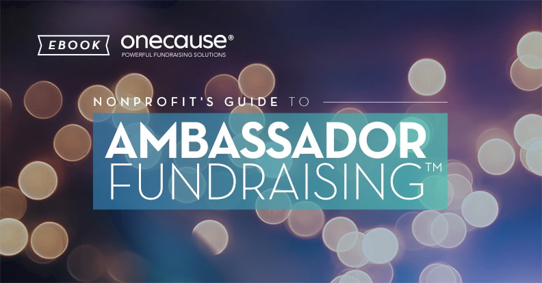 Nonprofit's Guide to Ambassador Fundraising