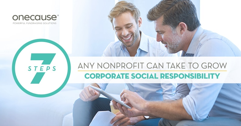 7 steps Any Nonprofit Can Take to Grow Corporate Social Responsibility